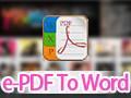 e-PDF To Word Converter 2.501